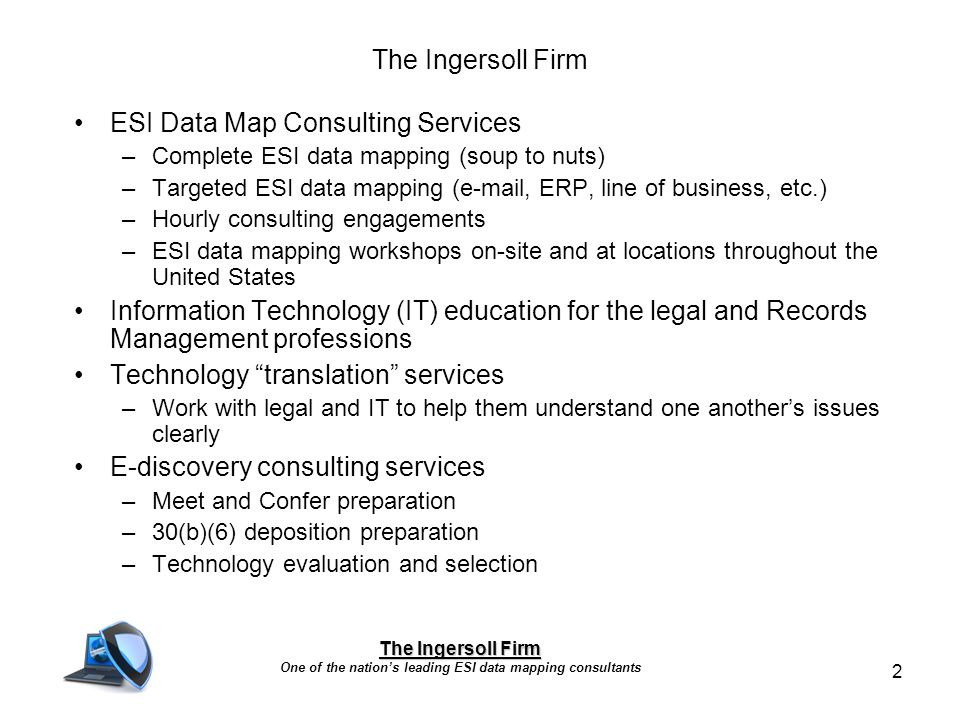Building A Defensible ESI Data Map ARMA Greater Indianapolis Chapter - Ediscovery data map
