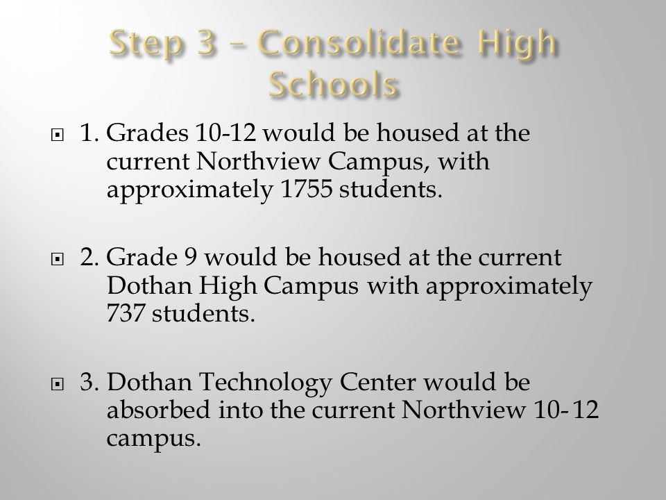  1.Grades would be housed at the current Northview Campus, with approximately 1755 students.
