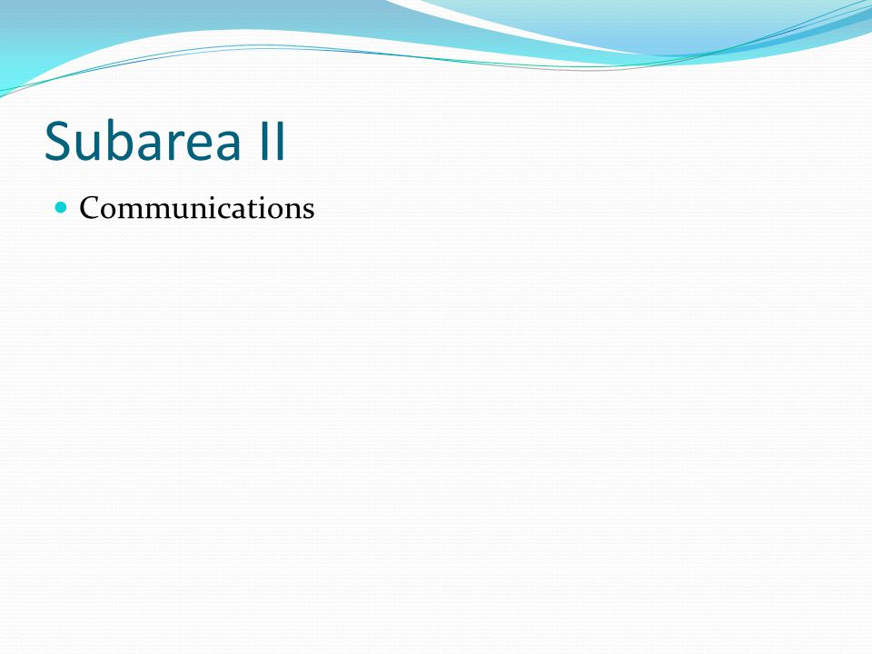 Subarea II Communications
