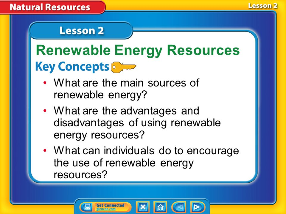 Lesson 1 - Now 1.Nonrenewable energy resources include fossil fuels and uranium.