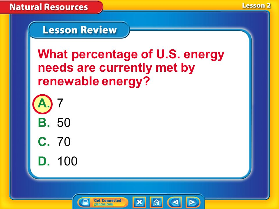 Lesson 2 – LR2 A.biomass B.fossil C.geothermal D.solar Which refers to energy produced by burning organic matter