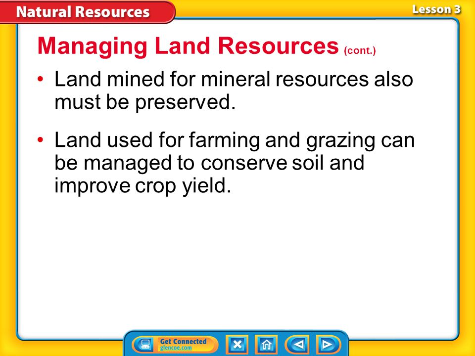 Lesson 3-4 preserve Science Use to keep safe from injury, harm, or destruction Common Use to can, pickle, or save something for future use Managing Land Resources (cont.)