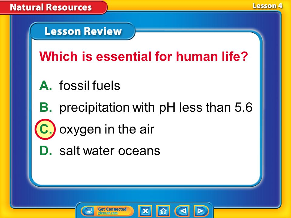 Lesson 4 – LR1 A.can damage buildings B.forms below the soil C.pH is greater than 5.6 D.photochemical reaction Which phrase refers to acid precipitation