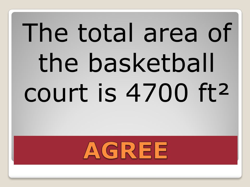 The total area of the basketball court is 4700 ft²