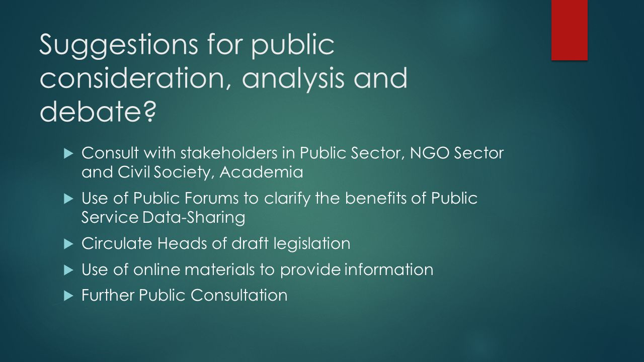 Suggestions for public consideration, analysis and debate.