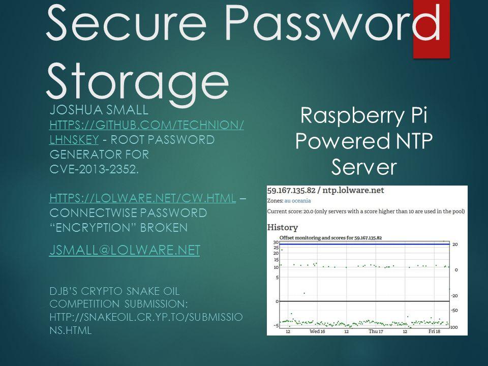 Secure Password Storage JOSHUA SMALL LHNSKEYHTTPS://GITHUB