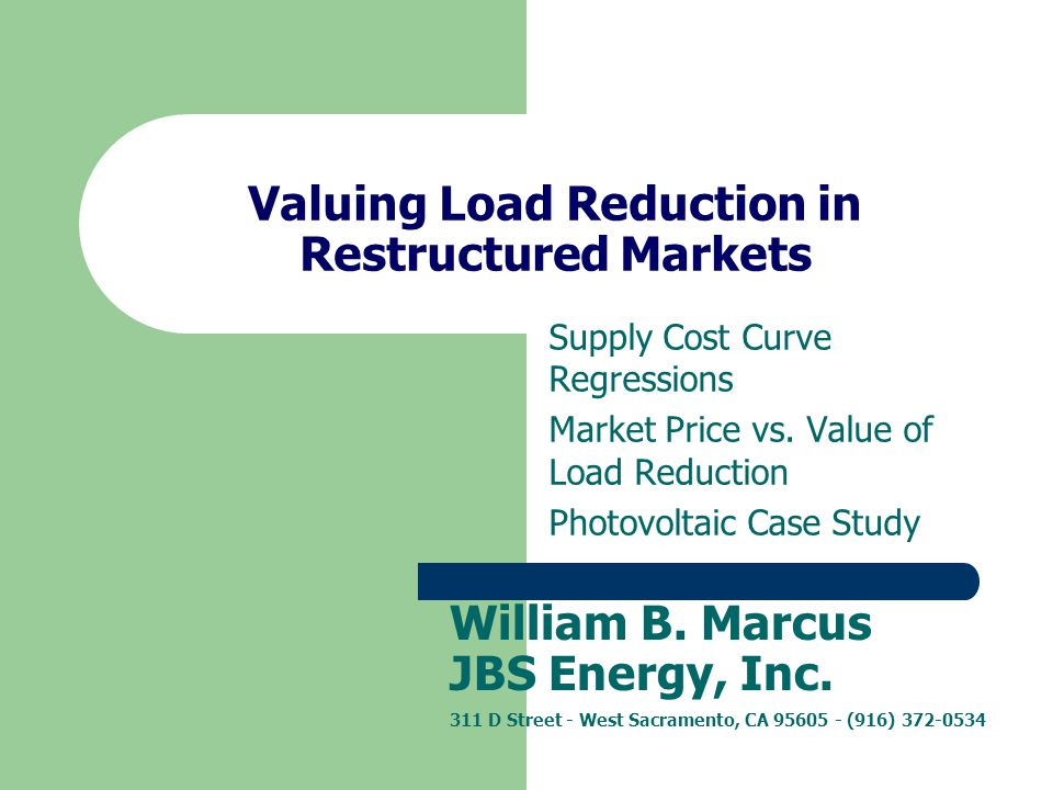 Valuing Load Reduction in Restructured Markets Supply Cost Curve Regressions Market Price vs.