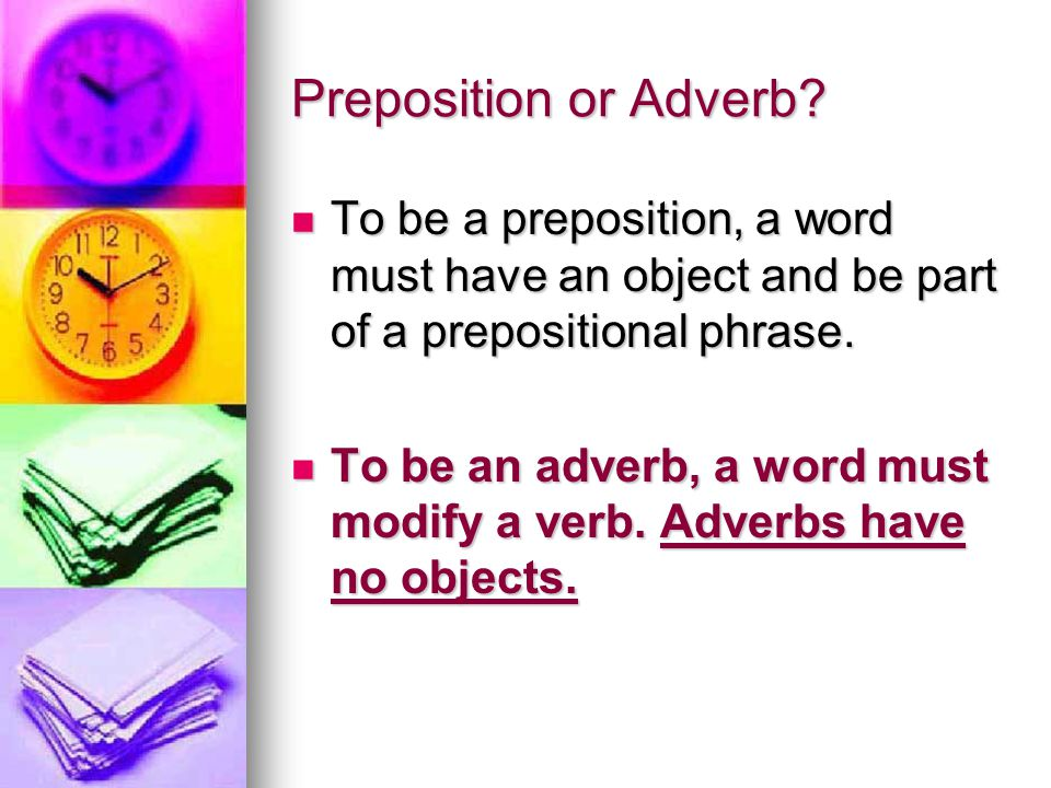 Preposition or Adverb.