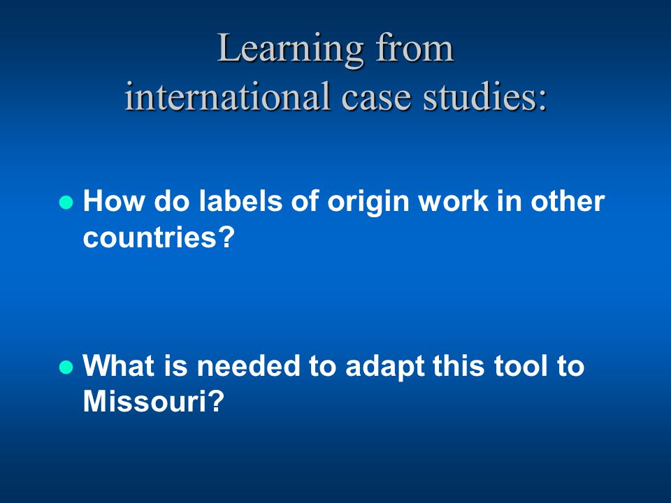 Learning from international case studies: How do labels of origin work in other countries.