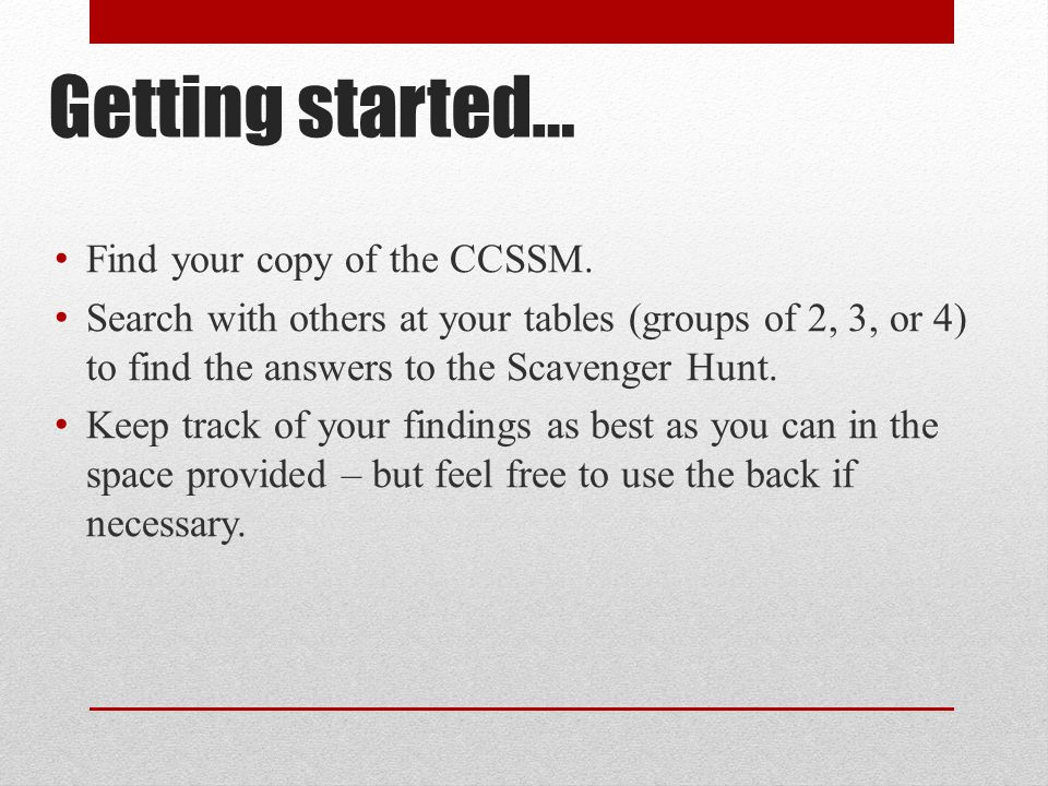 Getting started… Find your copy of the CCSSM.