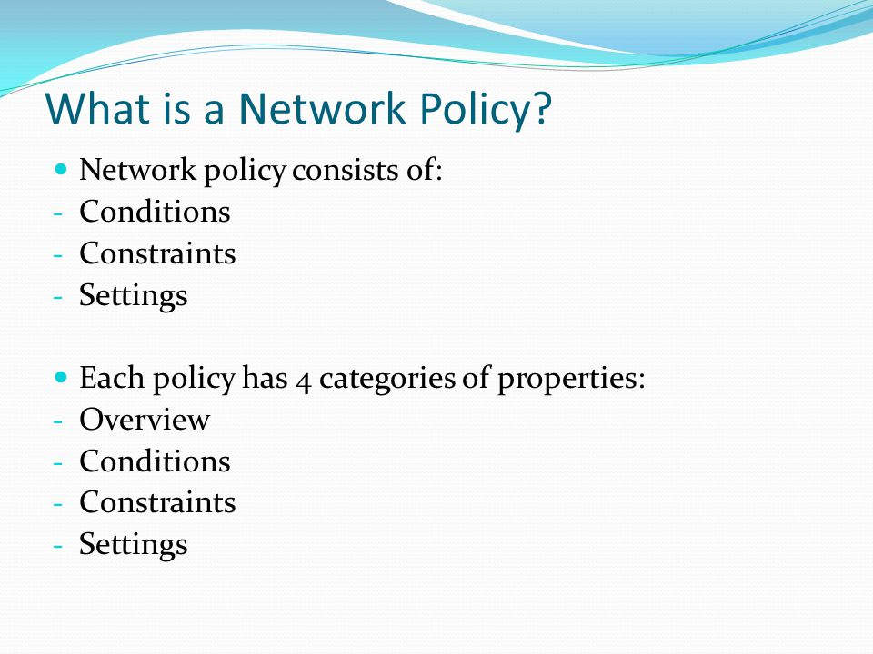 What is a Network Policy.