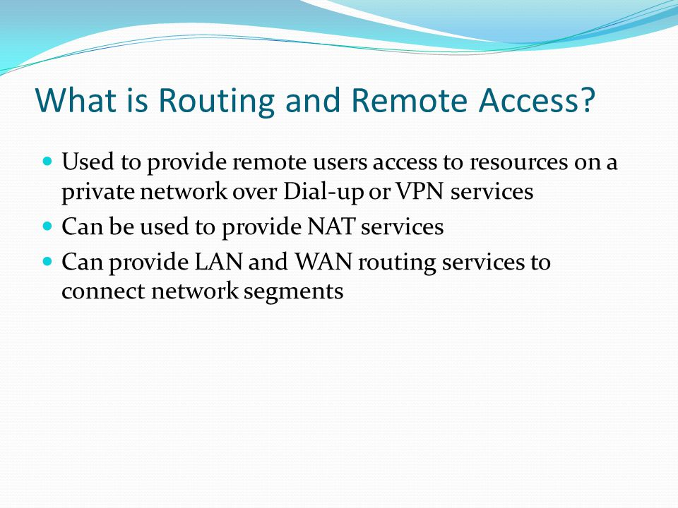 What is Routing and Remote Access.