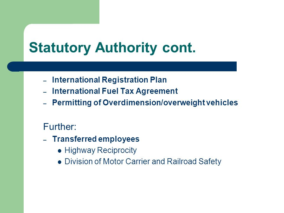 Statutory Authority cont.