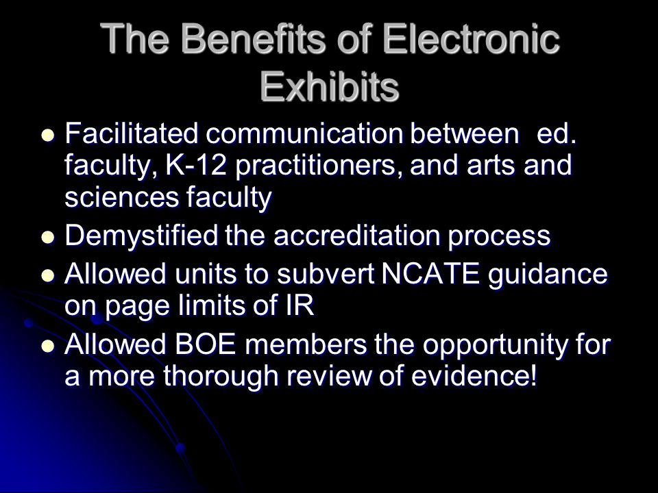 The Benefits of Electronic Exhibits Facilitated communication between ed.