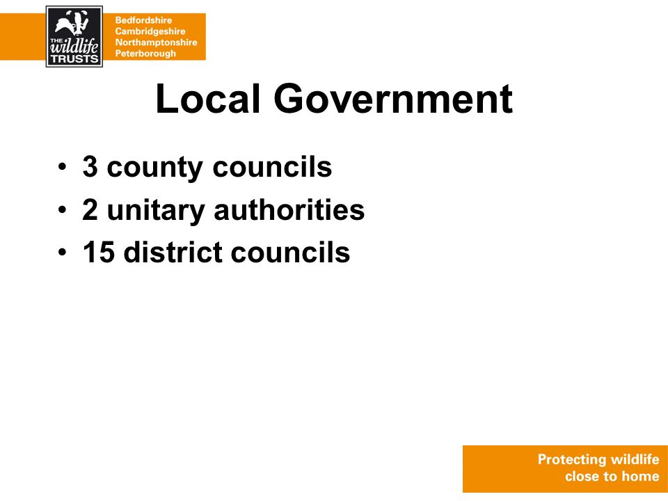Local Government 3 county councils 2 unitary authorities 15 district councils