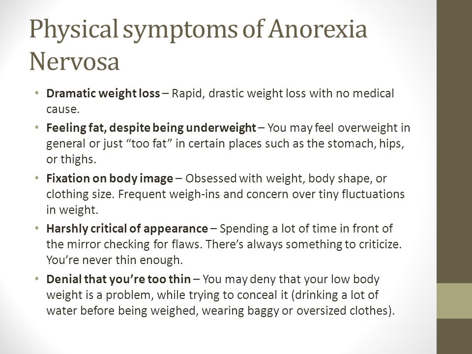 Physical signs of being underweight