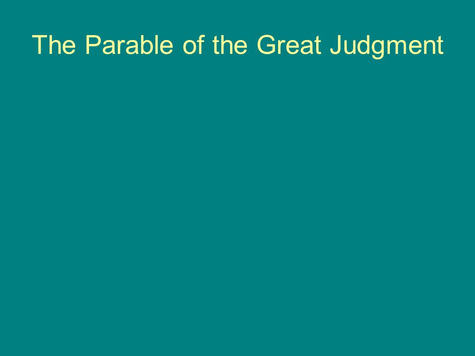 The Parable of the Great Judgment