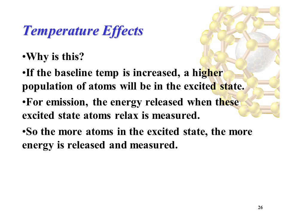 26 Temperature Effects Why is this.