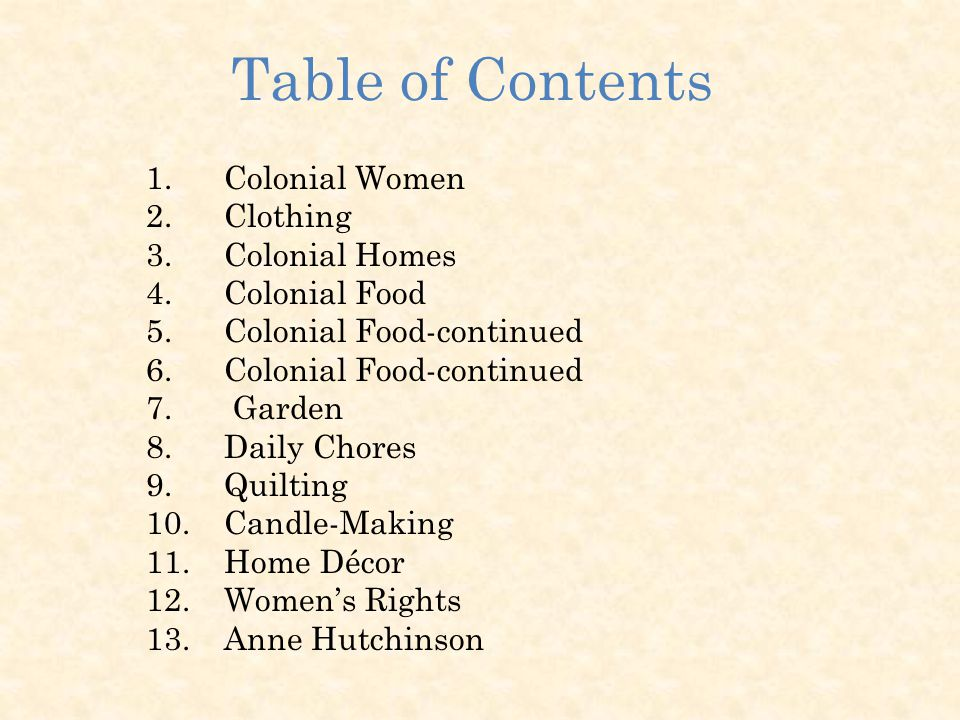 Colonial New England Women In Colonial America Table Of Contents 1