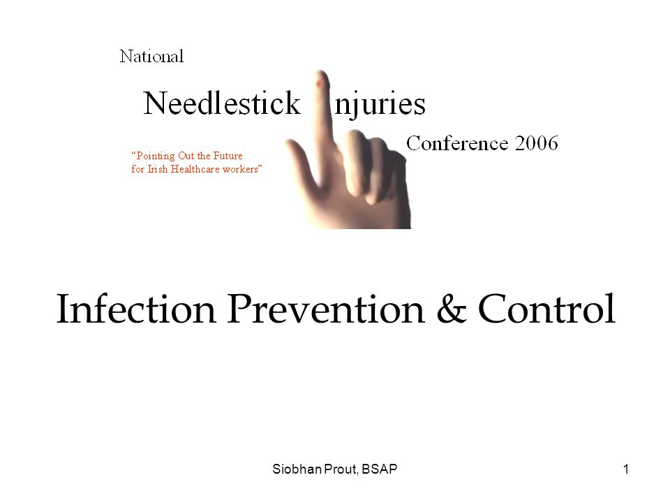 Siobhan Prout, BSAP1 Infection Prevention & Control