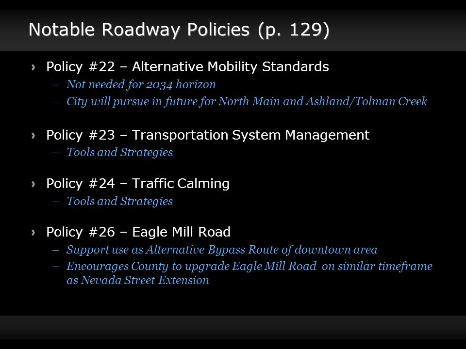 Notable Roadway Policies (p.