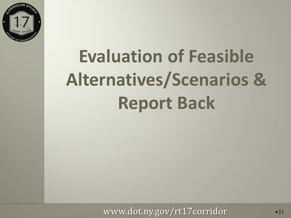Evaluation of Feasible Alternatives/Scenarios & Report Back 31