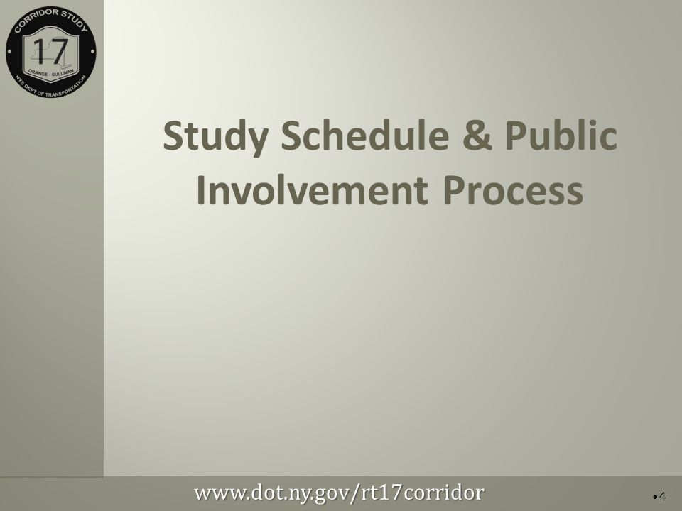 Study Schedule & Public Involvement Process 4