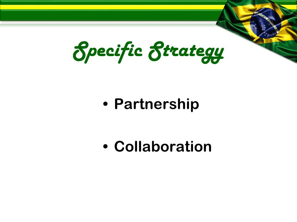 Specific Strategy Partnership Collaboration
