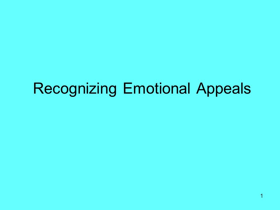 Recognizing Emotional Appeals 1