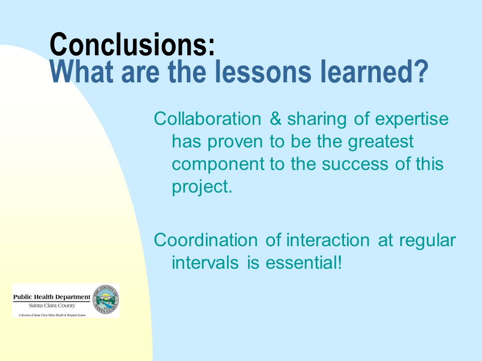 Conclusions: What are the lessons learned.