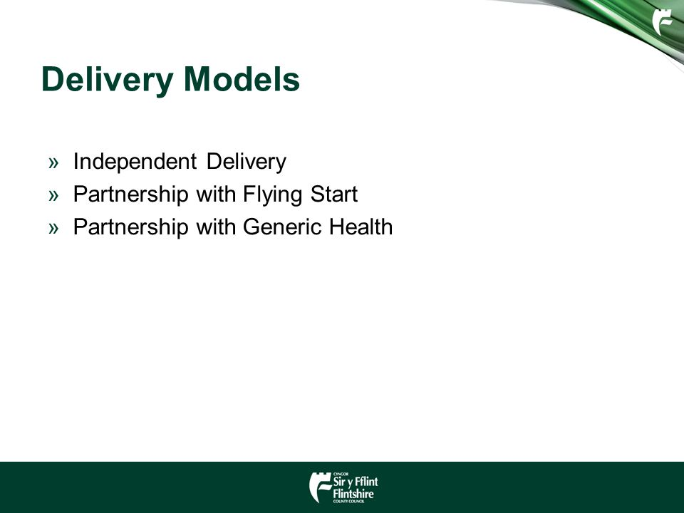 Delivery Models »Independent Delivery »Partnership with Flying Start »Partnership with Generic Health