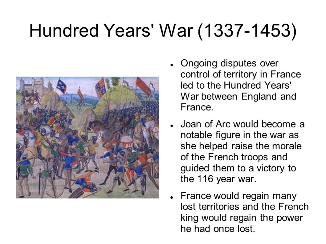 Hundred Years War. Important milestone in European history 44