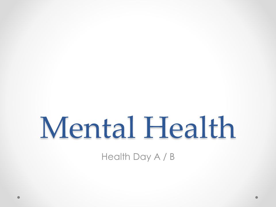 Mental Health Health Day A / B