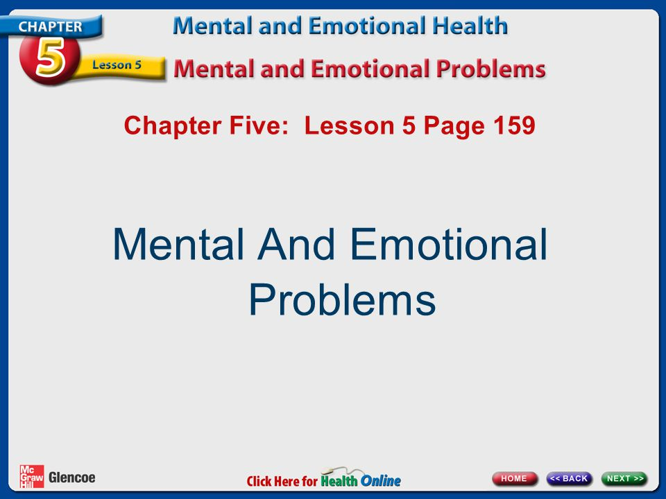 Chapter Five: Lesson 5 Page 159 Mental And Emotional Problems