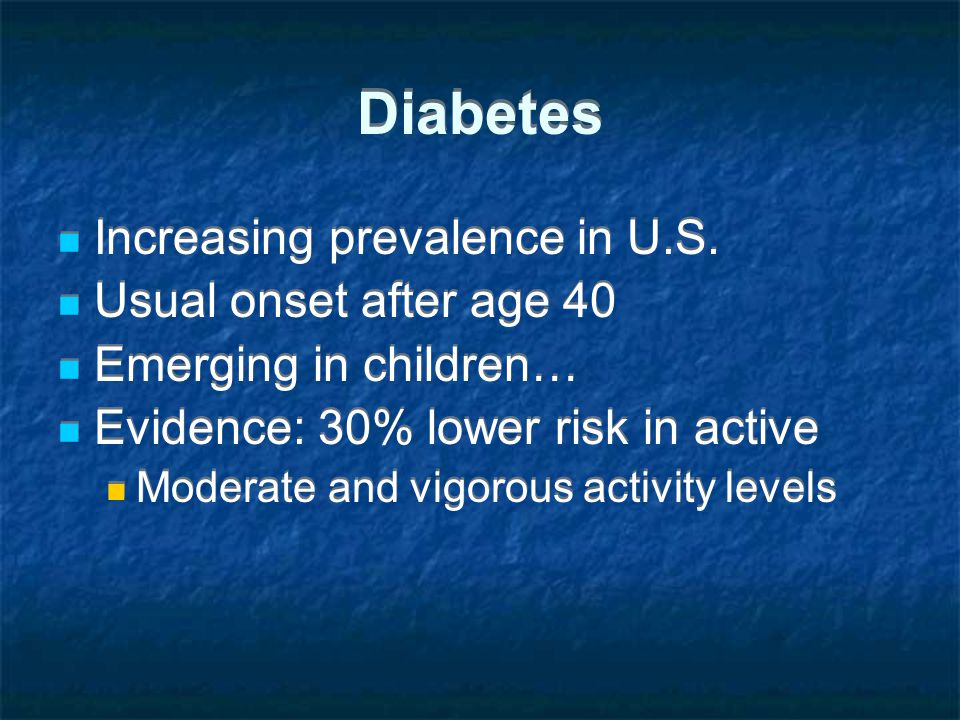 Diabetes Increasing prevalence in U.S.