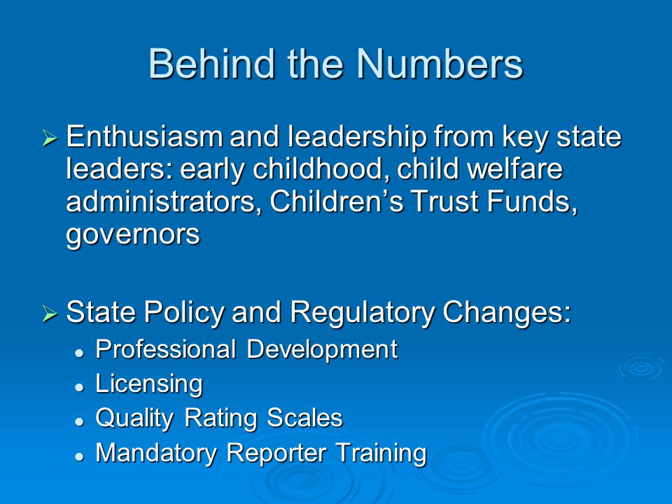 Potential Impact of Statewide Implementers  Total centers: 34,614  Total children 0-5 in child care: 2,873,966