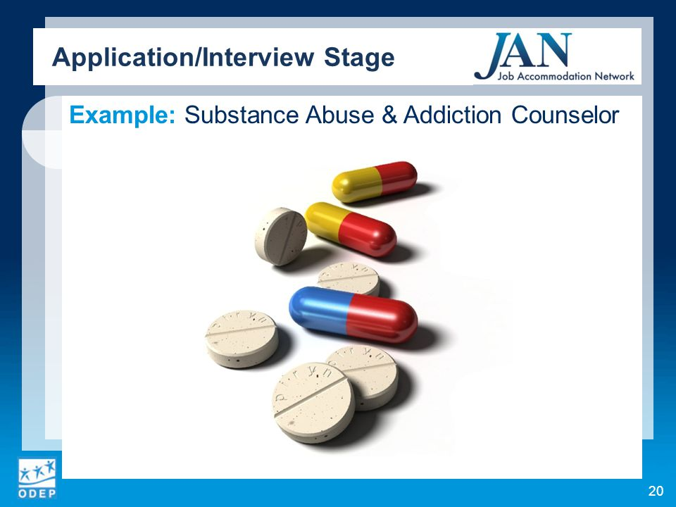 Example: Substance Abuse & Addiction Counselor Application/Interview Stage 20