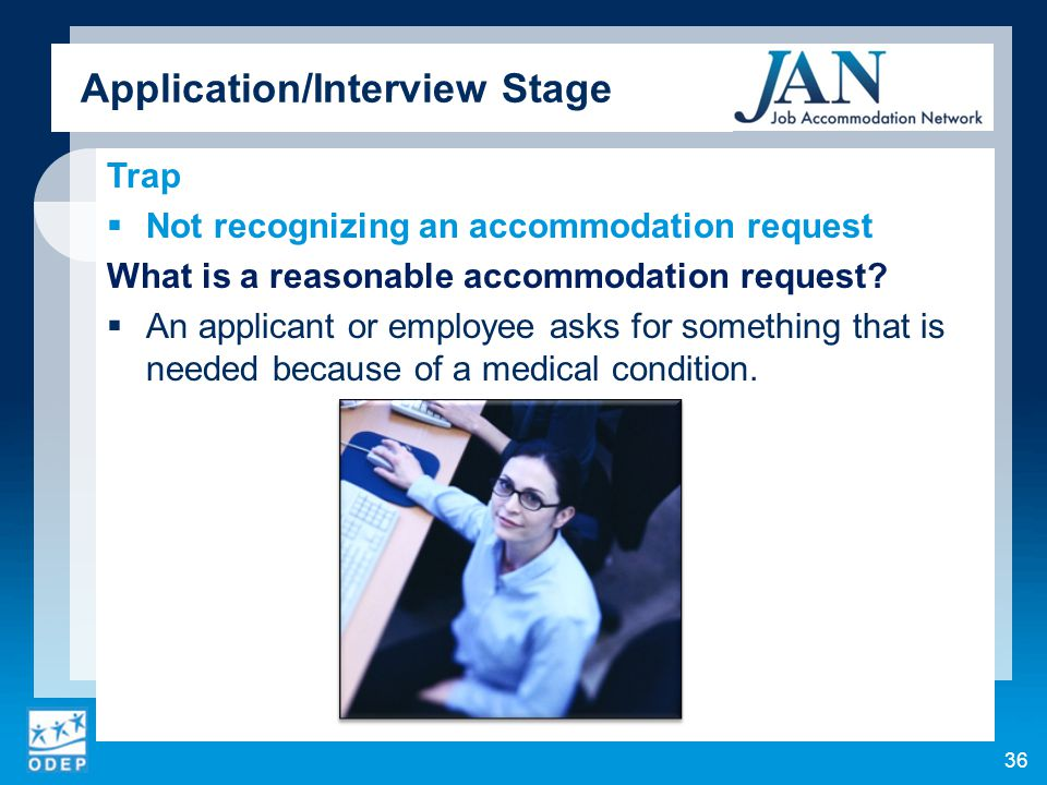 Trap  Not recognizing an accommodation request What is a reasonable accommodation request.