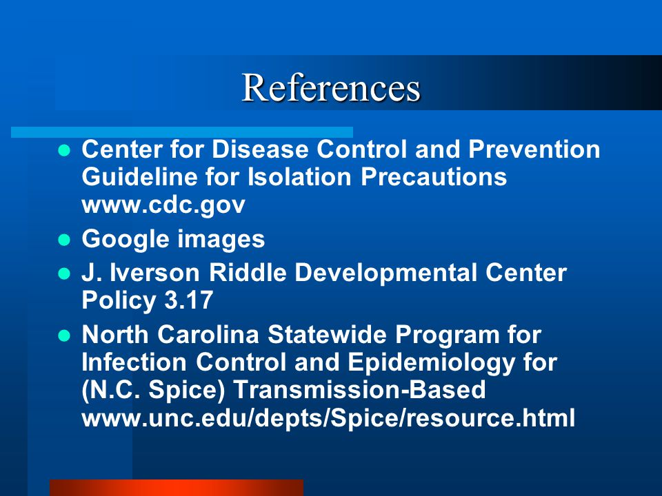 Transmission Precautions Overview Of Policy J Iverson Riddle