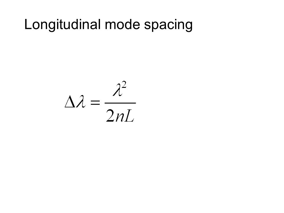 Longitudinal mode spacing
