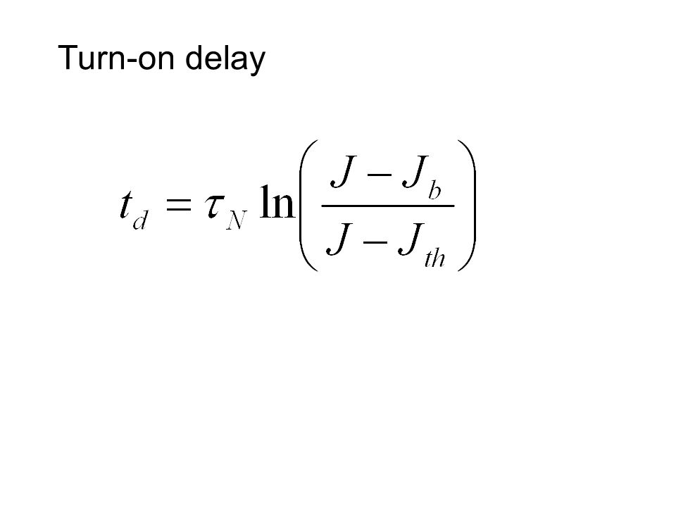 Turn-on delay