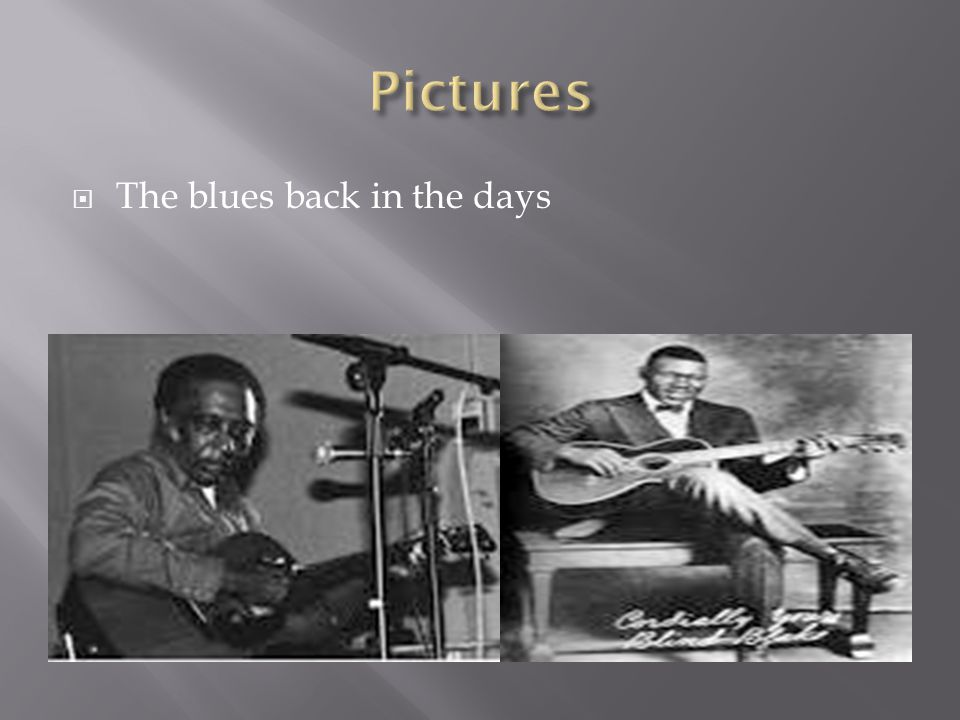  The blues back in the days