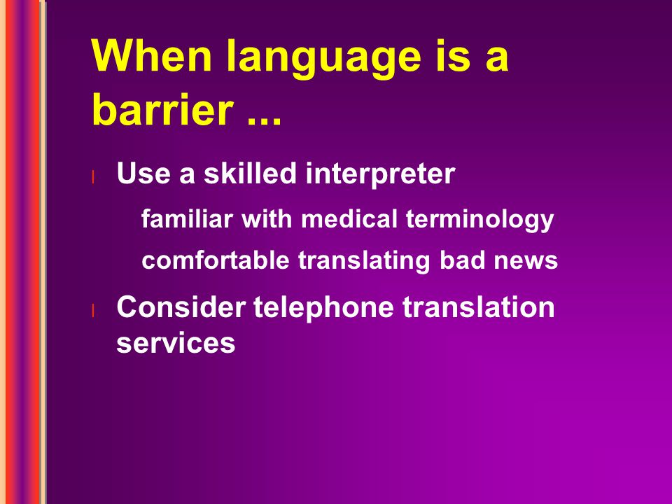 When language is a barrier...