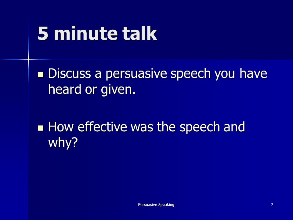 what is the purpose of effective persuasive speaking