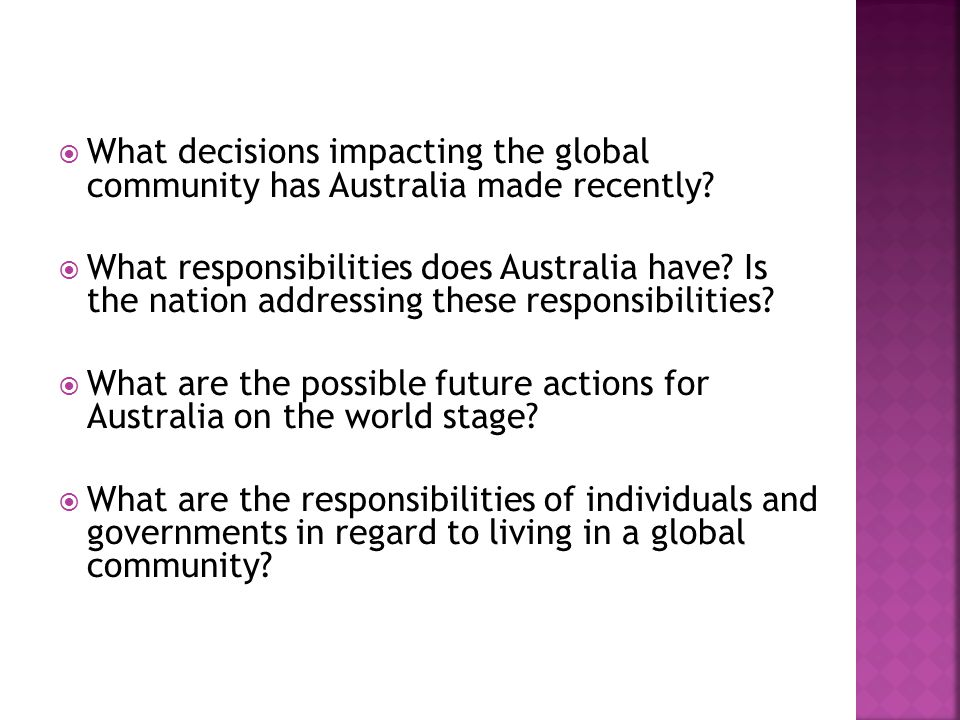  What decisions impacting the global community has Australia made recently.