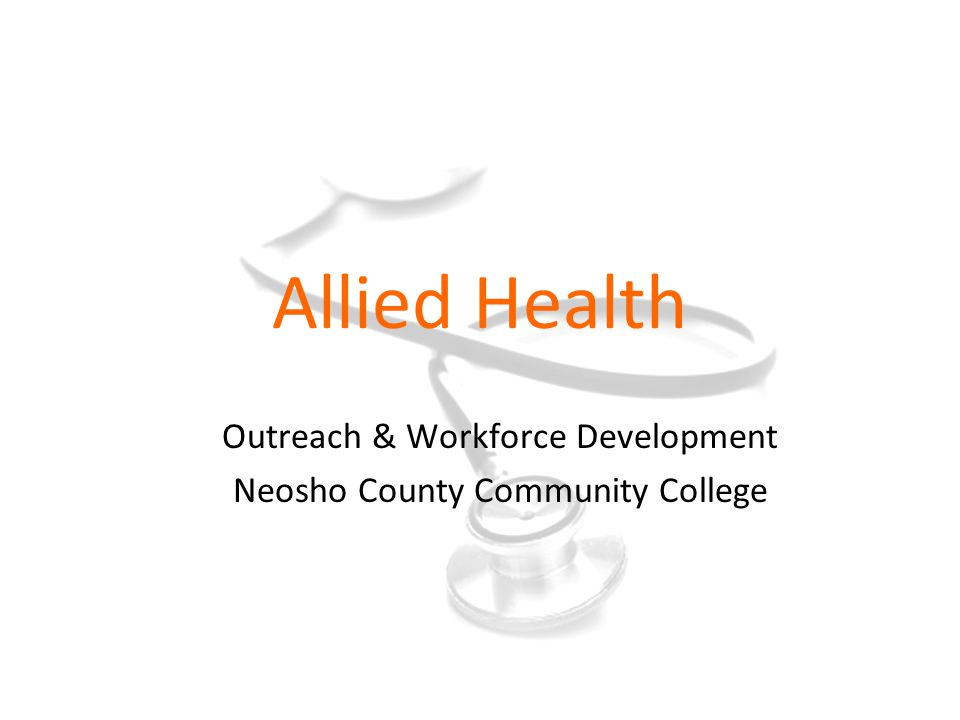 Allied Health Outreach & Workforce Development Neosho County Community College