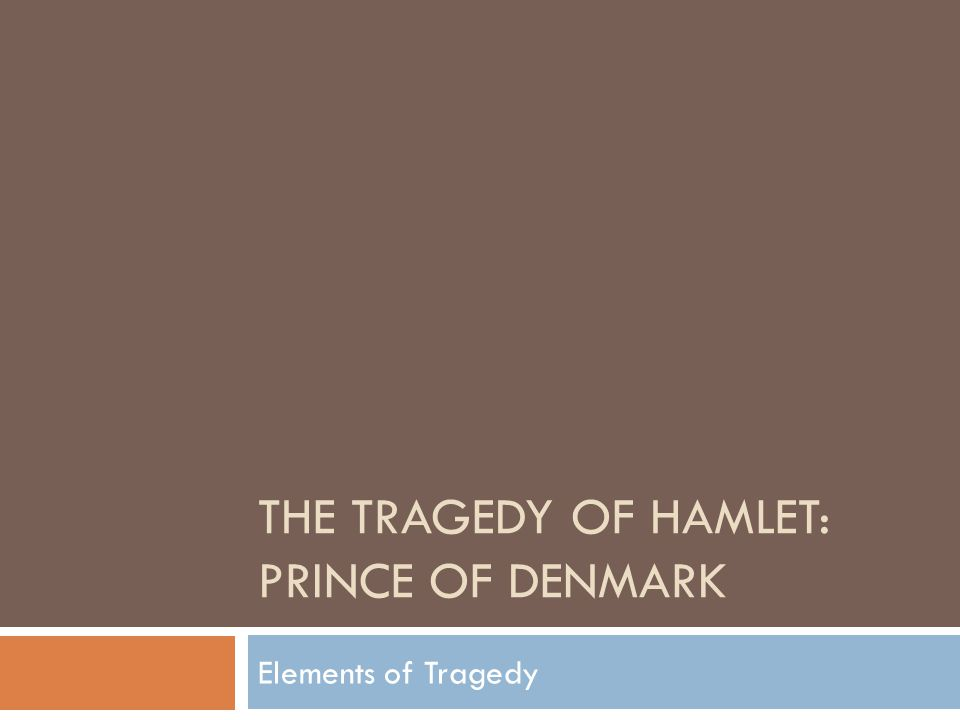 elements of tragedy in hamlet