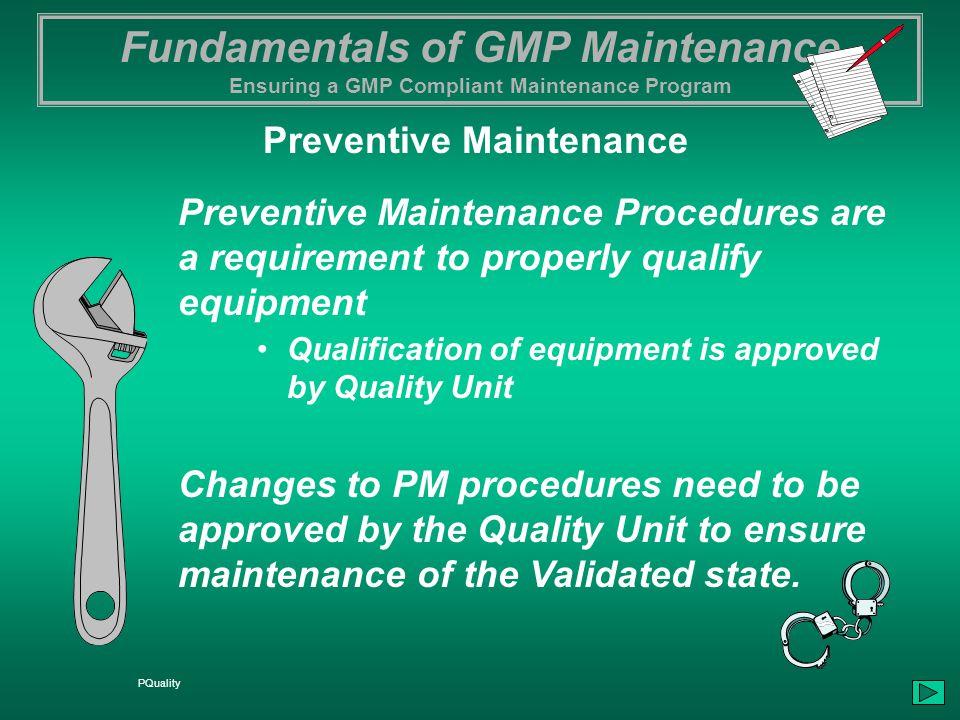 Fundamentals of GMP Maintenance Ensuring a GMP Compliant