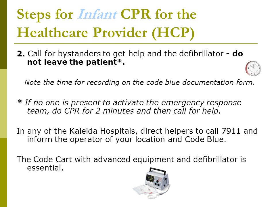 Steps for Infant CPR for the Healthcare Provider (HCP) 2.