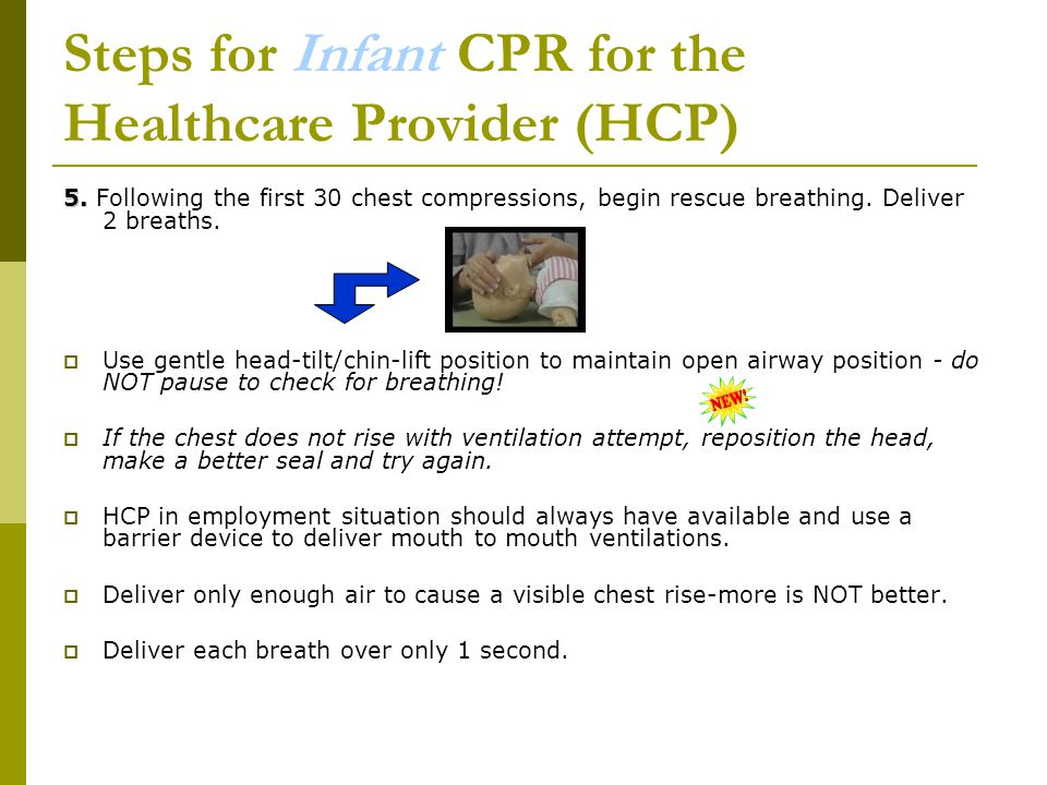 Steps for Infant CPR for the Healthcare Provider (HCP) 5.